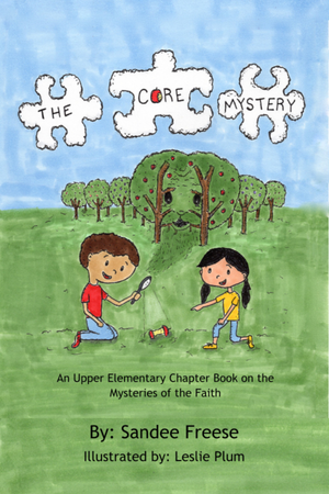 The Core Mystery: An Upper Elementary Chapter Book on the Mysteries of the Faith (Paperback)