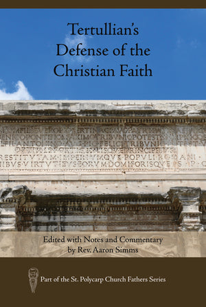 Tertullian's Defense of the Christian Faith (Hardcover)