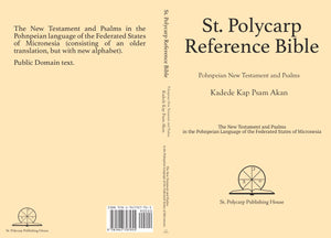 St. Polycarp Reference Bible: Pohnpeian New Testament & Psalms (Paperback)