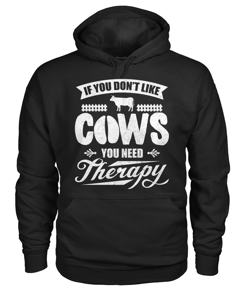 If you don't like cows, you need threrapy