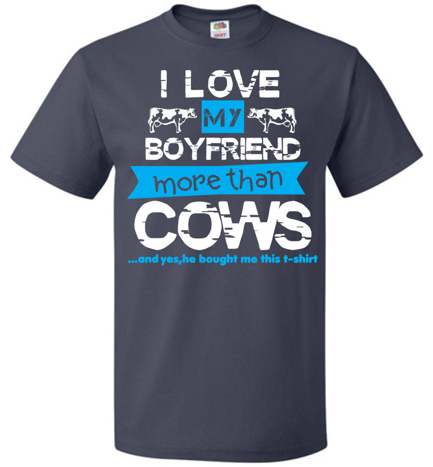 I love my boyfriend and cows-teescape