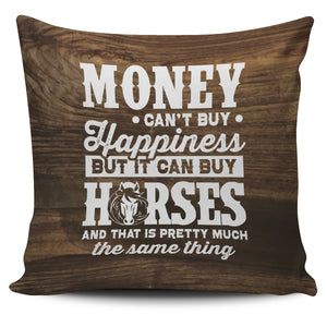 Money can't buy happiness-pillow case