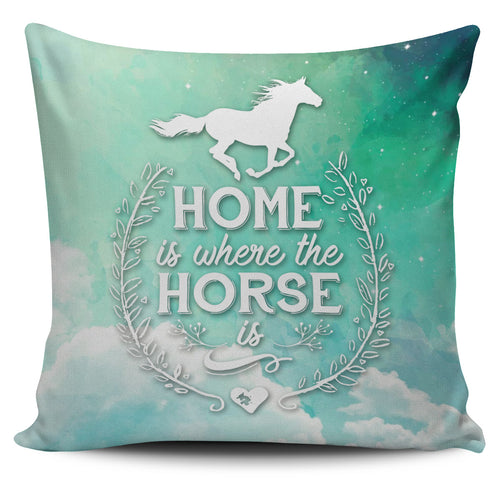 Home is where the horse is-pillow case
