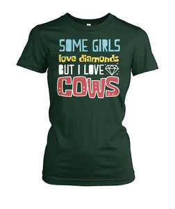Some girls love diamonds but i love COW - Barnsmile.com-Barnsmile.com-shirt, tees, clothings, accessories, shoes, home decor