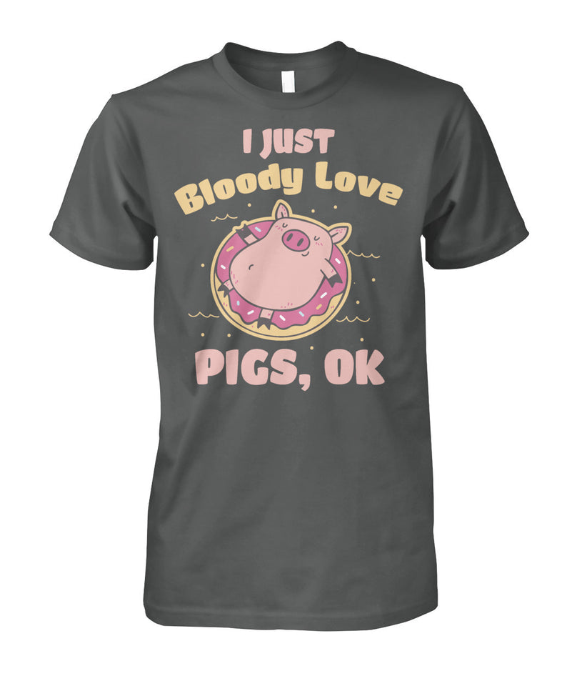 I just Bloody love pig, OK