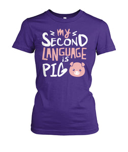 my second language is pig