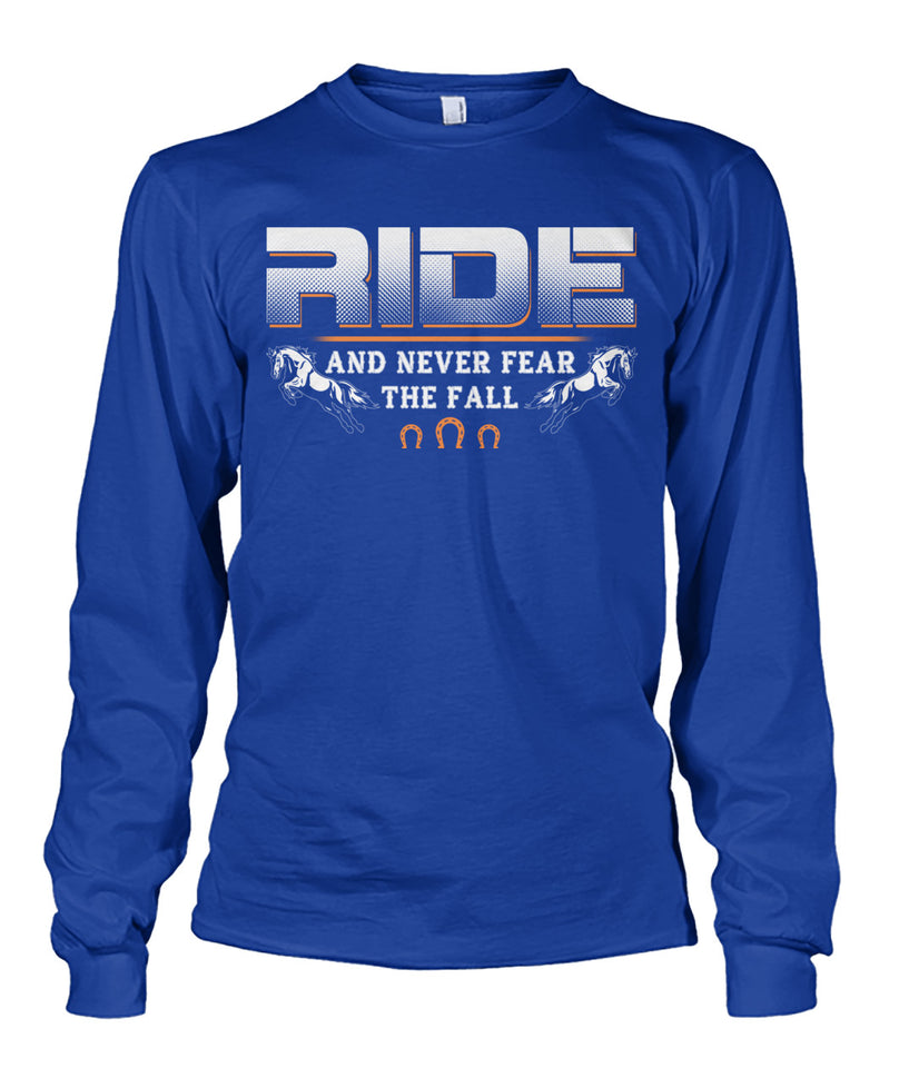 Ride and never fear the fall