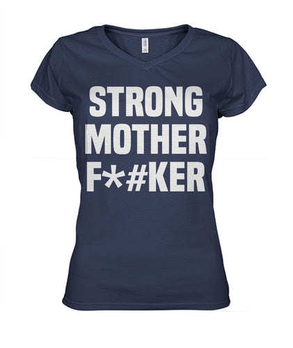 Strong Mother F#ker