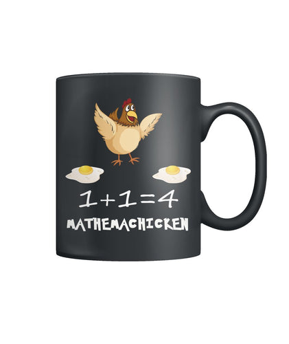 1+1= 4 MATHEMACHICKEN Color Coffee Mug