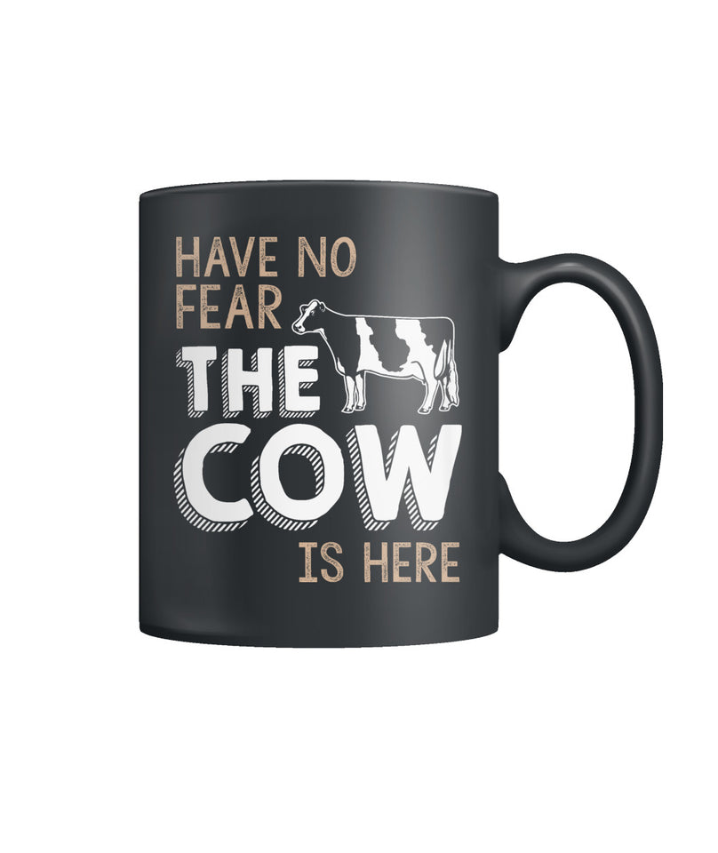 Have no fear the cow is here