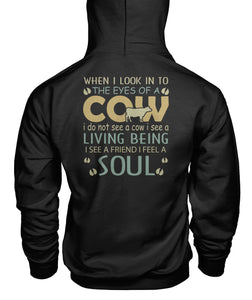 When i look into the eyes of a cow - Barnsmile.com-Barnsmile.com-shirt, tees, clothings, accessories, shoes, home decor