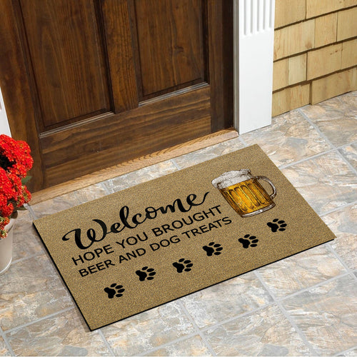 Hope You Brought Beer And Dog Treats Doormat Floor Mat Door Mat For Indoor Or Outdoor Use, Utility Mat For Entryway, Home Gym