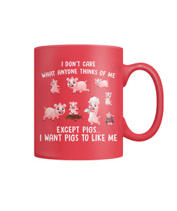I want pigs to like me