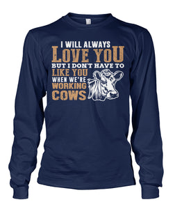 i always love you and cows