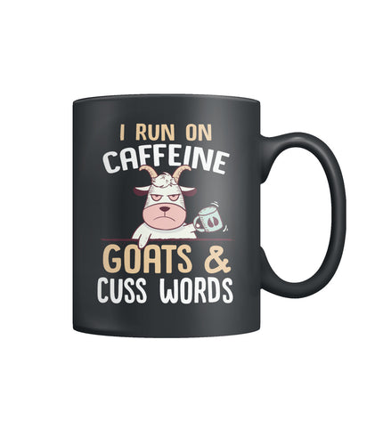 I run on caffeine, goats