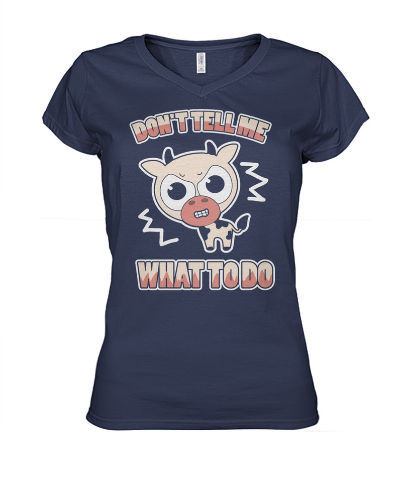 Don't tell me What to do - Barnsmile.com-Barnsmile.com-shirt, tees, clothings, accessories, shoes, home decor