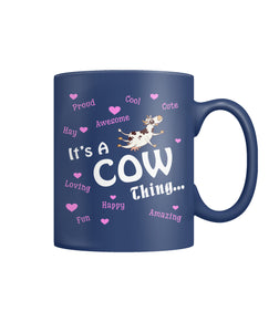 It's a cow things