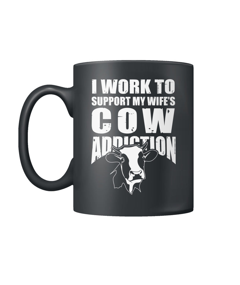 I work to support my wife's cow addiction