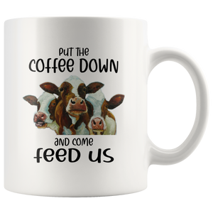 Put the coffee down and come feed us White Mug