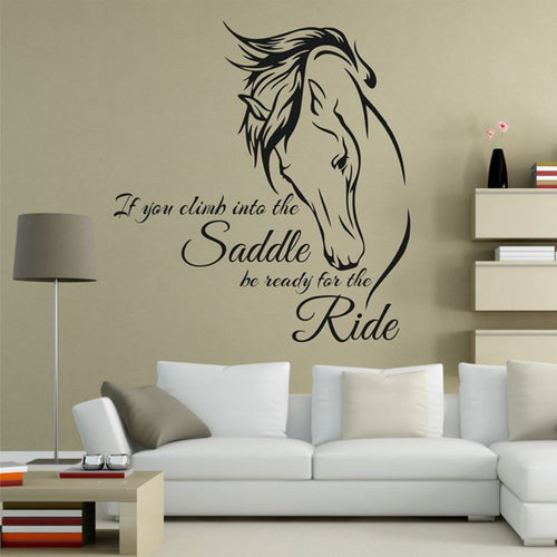 Horse Wall Decal Sticker If You Climb Into the Saddle Be Ready for the Ride