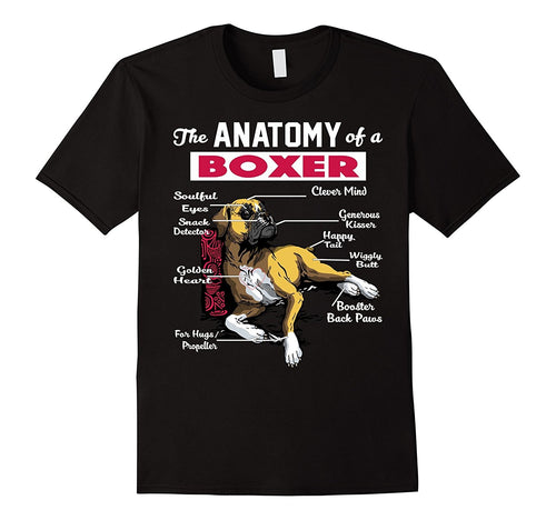 Anatomy of A Boxer Dog Shirt - Funny T-Shirt for Boxer Lover