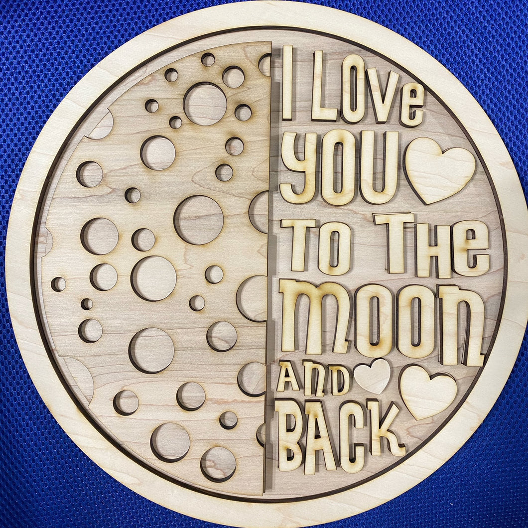 I Love You To The Moon and Back Round