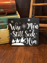 Wise Men Still Seek Him - Sawdust & Swirls