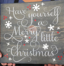 Have Yourself a Merry Little Christmas - Sawdust & Swirls