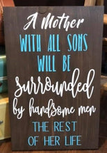 A Mother With All Sons - Sawdust & Swirls