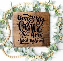 Amazing Grace How Sweet The Sound - Sawdust & Swirls