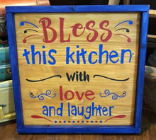 Bless This Kitchen With Love and Laughter - Sawdust & Swirls