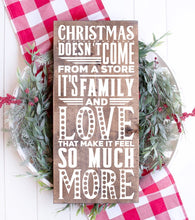 Christmas Doesn't Come From a Store - Sawdust & Swirls