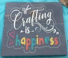 Crafting is Happiness - Sawdust & Swirls