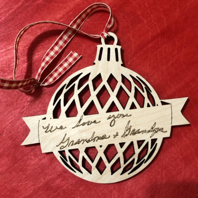 Handwritten Ornament - Personalized Christmas Ornament - Your Handwriting - Wood - Laser Engraved - Grandmother Keepsake - Christmas Ball