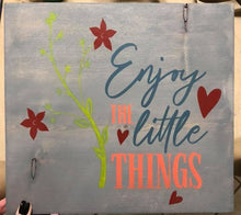 Enjoy the Little Things - Sawdust & Swirls