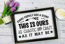 Every Family Has a Story This Is Ours - Sawdust & Swirls