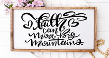 Faith Can Move Mountains - Sawdust & Swirls