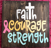 Faith Courage Strength - Sawdust & Swirls