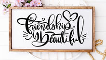 Friendship Is Beautiful - Sawdust & Swirls