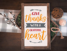 Give Thanks With a Grateful Heart - Sawdust & Swirls