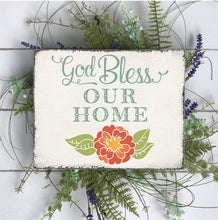 God Bless Our Home - Sawdust & Swirls