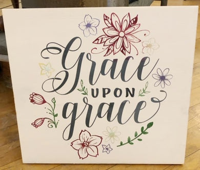 Grace Upon Grace - Sawdust & Swirls