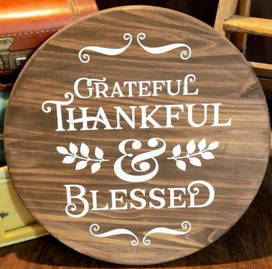 Grateful Thankful & Blessed 1 - Sawdust & Swirls