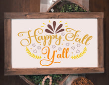 Happy Fall Y'All - Sawdust & Swirls