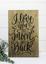 I Love You To The Moon and Back - Sawdust & Swirls