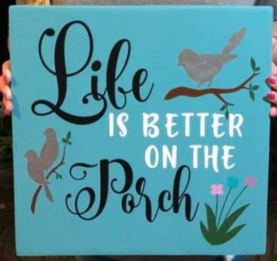 Life is Better on the Porch - Sawdust & Swirls