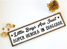Little Boys Are Super Heros - Sawdust & Swirls