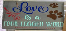 Love Is a 4 Legged Word - Sawdust & Swirls