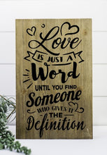 Love Is Just A Word - Sawdust & Swirls