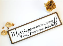 Marriage... An Endless Sleepover - Sawdust & Swirls